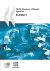 OECD Reviews of Health Systems: Turkey 2008 - eBook
