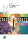 OECD Reviews of Innovation Policy: Hungary 2008 - eBook