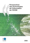 Perspectives des technologies de l'information de l'OCDE 2008 - eBook