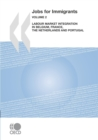 Jobs for Immigrants (Vol. 2) Labour Market Integration in Belgium, France, the Netherlands and Portugal - eBook
