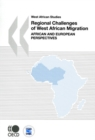 West African Studies Regional Challenges of West African Migration African and European Perspectives - eBook