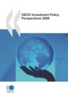 OECD Investment Policy Perspectives 2008 - eBook