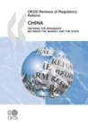 OECD Reviews of Regulatory Reform: China 2009 Defining the Boundary between the Market and the State - eBook