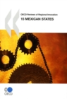 OECD Reviews of Regional Innovation: 15 Mexican States 2009 - eBook