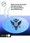 Reforming Russian Infrastructure for Competition and Efficiency - eBook