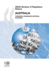 OECD Reviews of Regulatory Reform: Australia 2010 Towards a Seamless National Economy - eBook