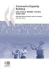 Local Economic and Employment Development (LEED) Community Capacity Building Creating a Better Future Together - eBook