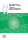The Economics of Climate Change Mitigation Policies and Options for Global Action beyond 2012 - eBook