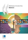 OECD Reviews of Innovation Policy: Mexico 2009 - eBook