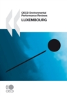 OECD Environmental Performance Reviews: Luxembourg 2010 - eBook