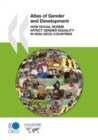 Atlas of Gender and Development How Social Norms Affect Gender Equality in non-OECD Countries - eBook