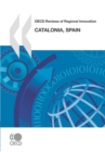 OECD Reviews of Regional Innovation: Catalonia, Spain 2010 - eBook