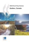 OECD Rural Policy Reviews: Quebec, Canada 2010 - eBook