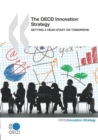 The OECD Innovation Strategy Getting a Head Start on Tomorrow - eBook