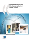 OECD Studies on Water Innovative Financing Mechanisms for the Water Sector - eBook