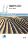 Agricultural Policies in OECD Countries 2010 At a Glance - eBook