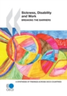 Sickness, Disability and Work: Breaking the Barriers A Synthesis of Findings across OECD Countries - eBook