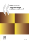 OECD Tax Policy Studies Tax Policy Reform and Economic Growth - eBook