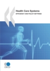 Health Care Systems Efficiency and Policy Settings - eBook