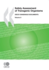 Harmonisation of Regulatory Oversight in Biotechnology Safety Assessment of Transgenic Organisms, Volume 3 OECD Consensus Documents - eBook