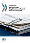 Cutting Red Tape Administrative Simplification in Poland Making Policies Perform - eBook