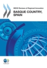 OECD Reviews of Regional Innovation: Basque Country, Spain 2011 - eBook