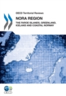 OECD Territorial Reviews: NORA Region 2011 The Faroe Islands, Greenland, Iceland and Coastal Norway - eBook