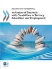 Education and Training Policy Inclusion of Students with Disabilities in Tertiary Education and Employment - eBook