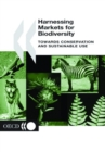 Harnessing Markets for Biodiversity Towards Conservation and Sustainable Use - eBook