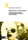 Schooling for Tomorrow Networks of Innovation Towards New Models for Managing Schools and Systems - eBook