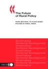 The Future of Rural Policy From Sectoral to Place-Based Policies in Rural Areas - eBook