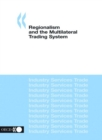 Regionalism and the Multilateral Trading System - eBook
