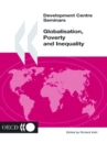 Development Centre Seminars Globalisation, Poverty and Inequality - eBook