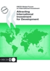 OECD Global Forum on International Investment Attracting International Investment for Development - eBook