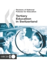 Reviews of National Policies for Education: Tertiary Education in Switzerland 2003 - eBook