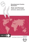 Development Centre Seminars Asia and Europe Services Liberalisation - eBook
