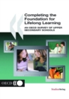 Completing the Foundation for Lifelong Learning An OECD Survey of Upper Secondary Schools - eBook