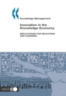Knowledge management Innovation in the Knowledge Economy Implications for Education and Learning - eBook