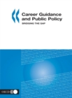 Career Guidance and Public Policy Bridging the Gap - eBook