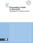 Promoting Trade in Services Experience of the Baltic States - eBook