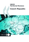 OECD Territorial Reviews: Czech Republic 2004 - eBook