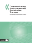 Communicating Environmentally Sustainable Transport The Role of Soft Measures - eBook