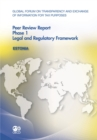 Global Forum on Transparency and Exchange of Information for Tax Purposes Peer Reviews: Estonia 2011 Phase 1: Legal and Regulatory Framework - eBook