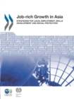 Local Economic and Employment Development (LEED) Job-rich Growth in Asia Strategies for Local Employment, Skills Development and Social Protection - eBook