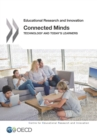 Educational Research and Innovation Connected Minds Technology and Today's Learners - eBook