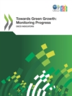 OECD Green Growth Studies Towards Green Growth: Monitoring Progress OECD Indicators - eBook