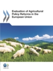 Evaluation of Agricultural Policy Reforms in the European Union - eBook