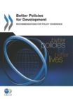 Better Policies for Development Recommendations for Policy Coherence - eBook