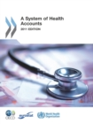 A System of Health Accounts 2011 Edition - eBook