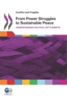 Conflict and Fragility From Power Struggles to Sustainable Peace Understanding Political Settlements - eBook